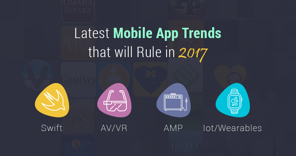 Latest Mobile App Trends that will Rule in 2017 - Image 1