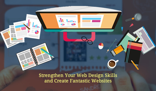Strengthen Your Web Design Skills and Create Fantastic Websites - Image 1