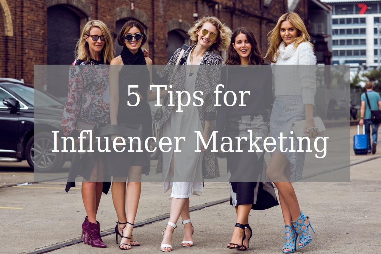 5 Tips for Influencer Marketing - Image 1