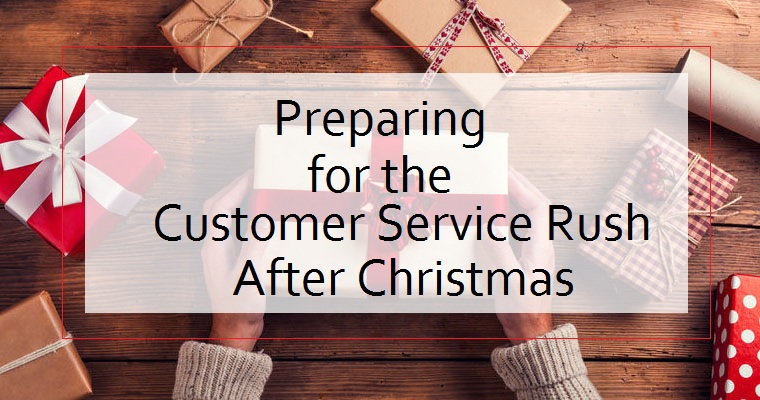 Preparing for the Customer Service Rush After Christmas - Image 1