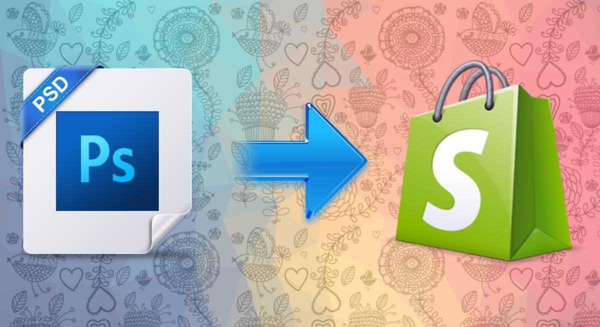 Why & How PSD to Shopify Conversion is easy? - Image 1