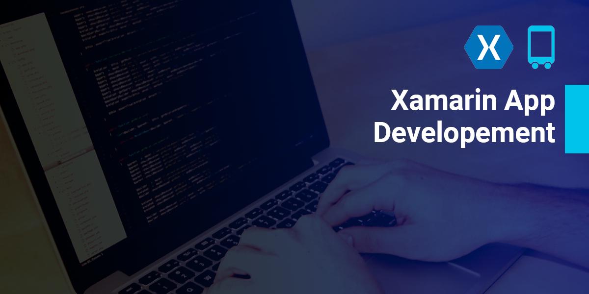 Why Xamarin Is a Popular App Development Mobile Application Development Platform? - Image 1