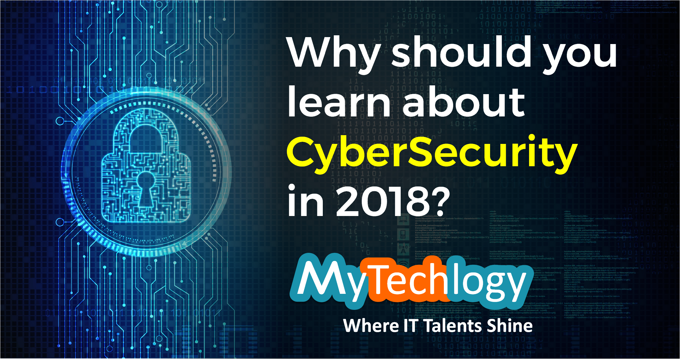 Why Should You Learn About Cybersecurity In 2018 - Image 1