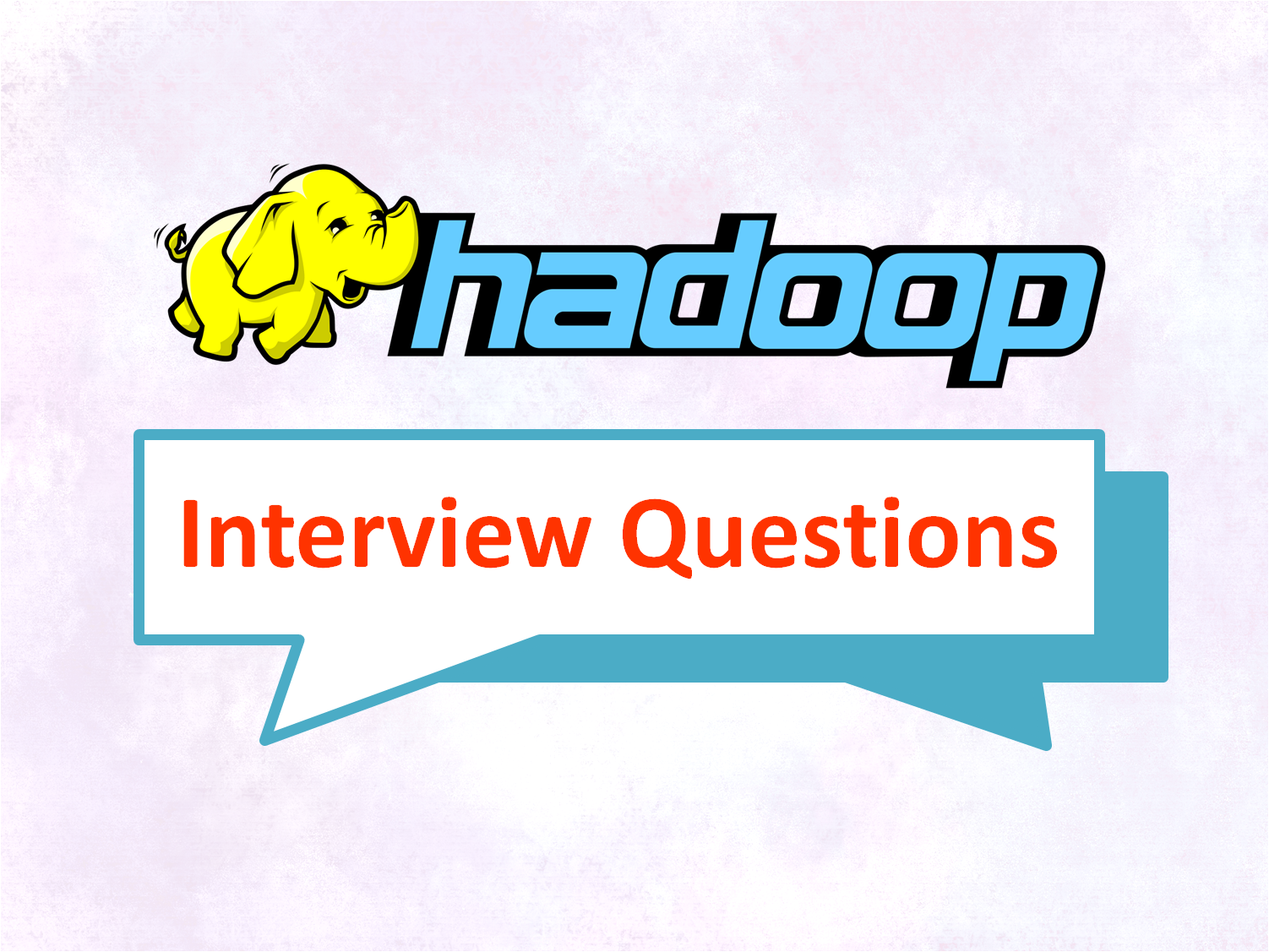 20 Big Data & Hadoop Questions to excel in your Interview - Image 1