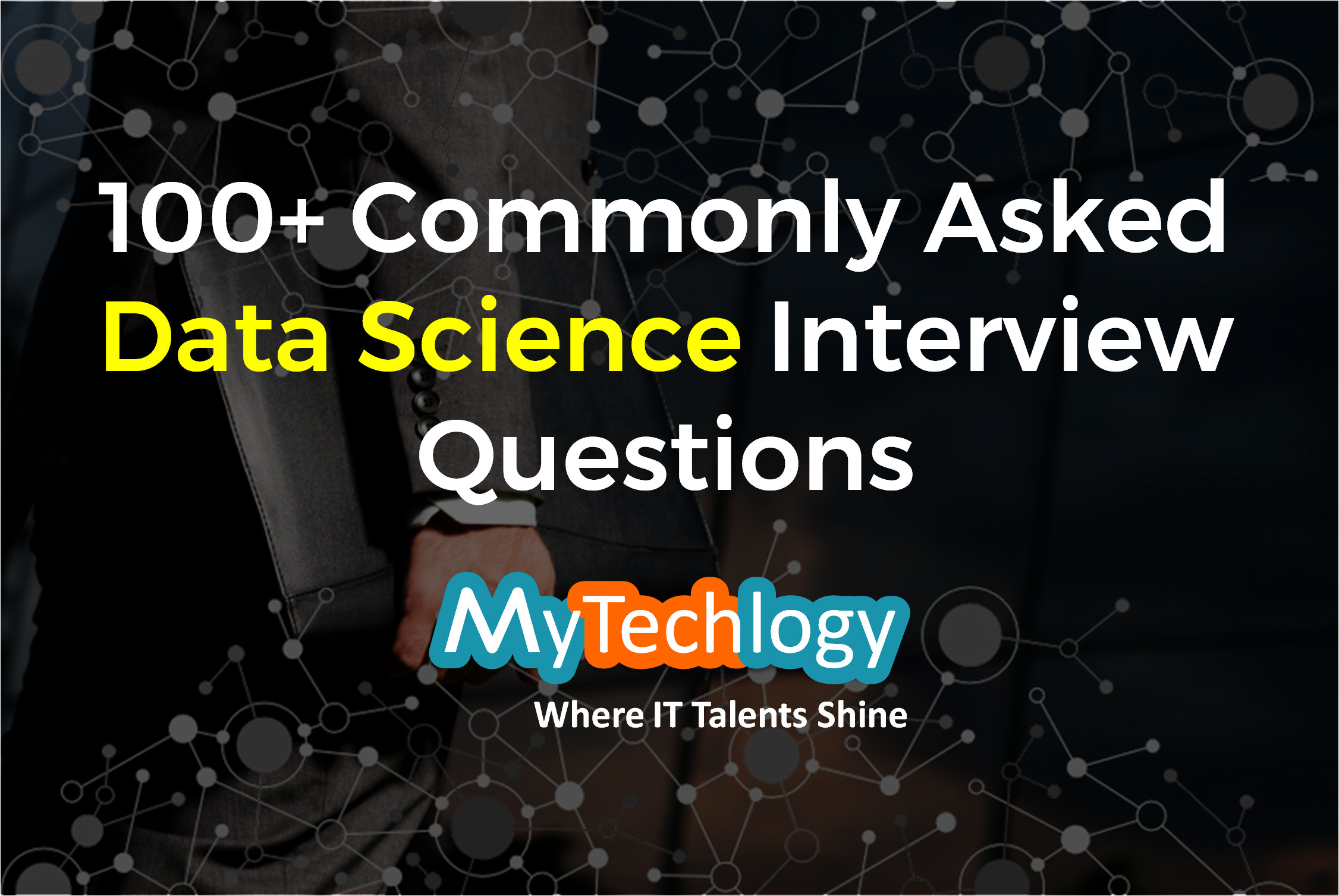 100+ Commonly Asked Data Science Interview Questions - Image 1