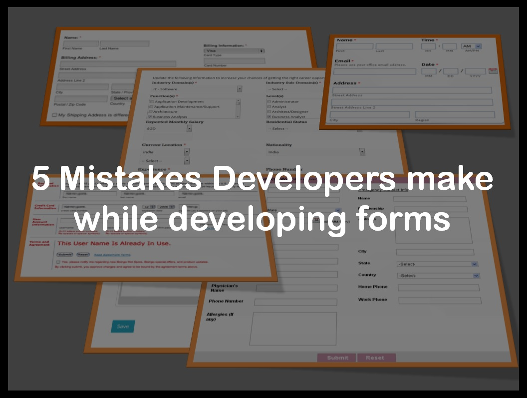 Top 5 mistakes Developers make while designing forms - Image 1