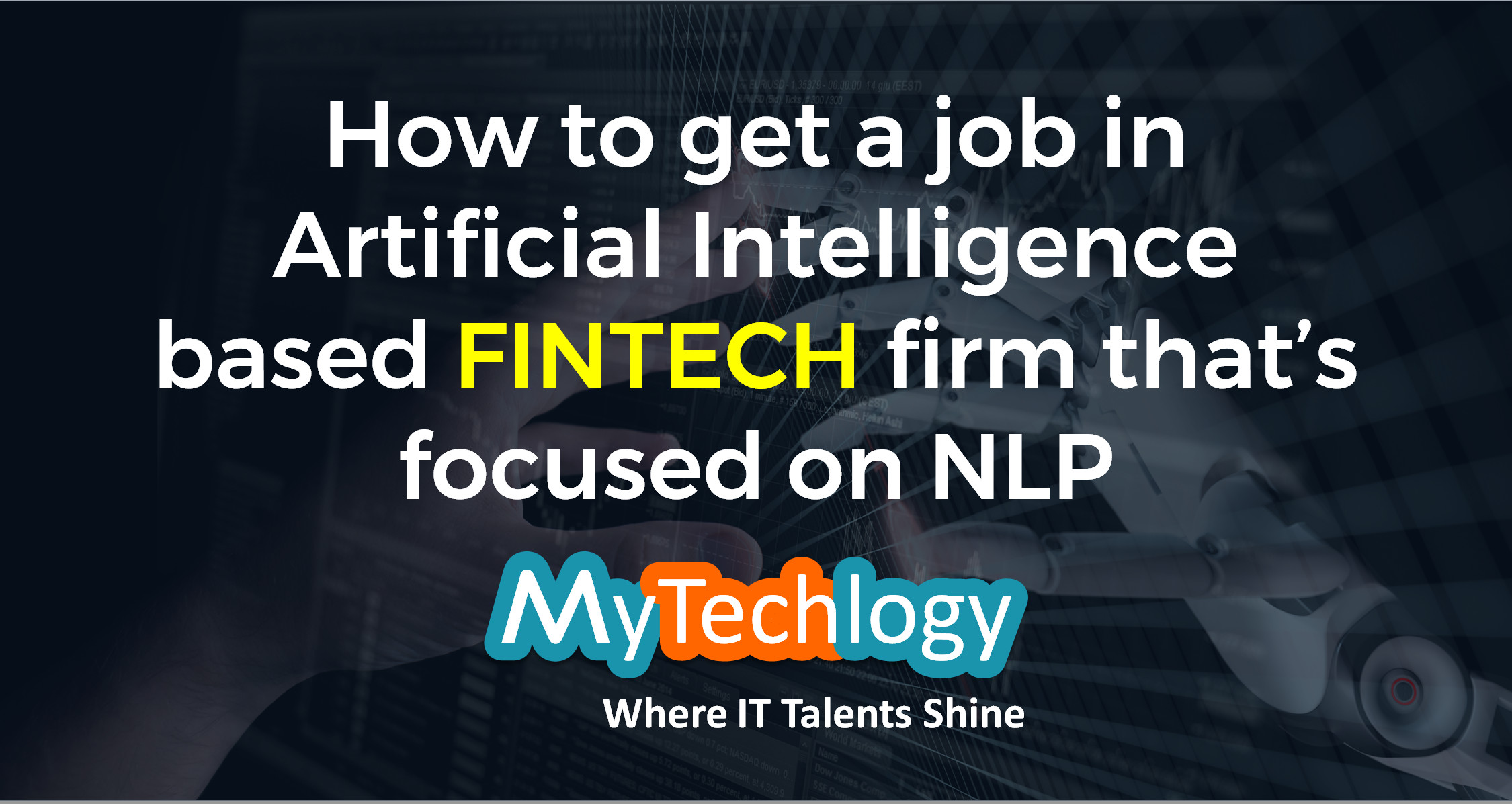 How to get a job in Artificial Intelligence based FinTech firm that's focused on NLP - Image 1