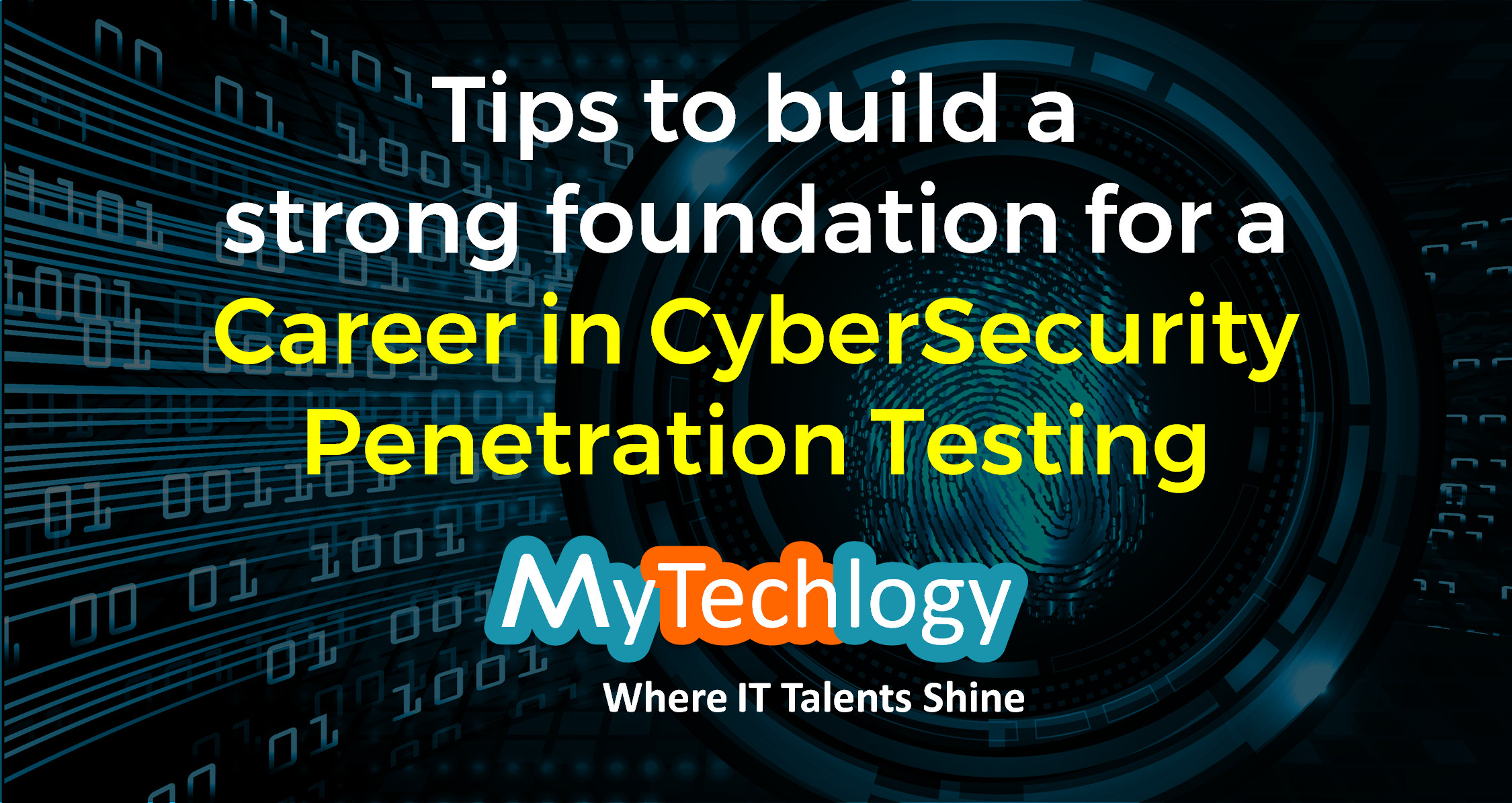 How to build a strong foundation for a Career in CyberSecurity Penetration Testing? - Image 1