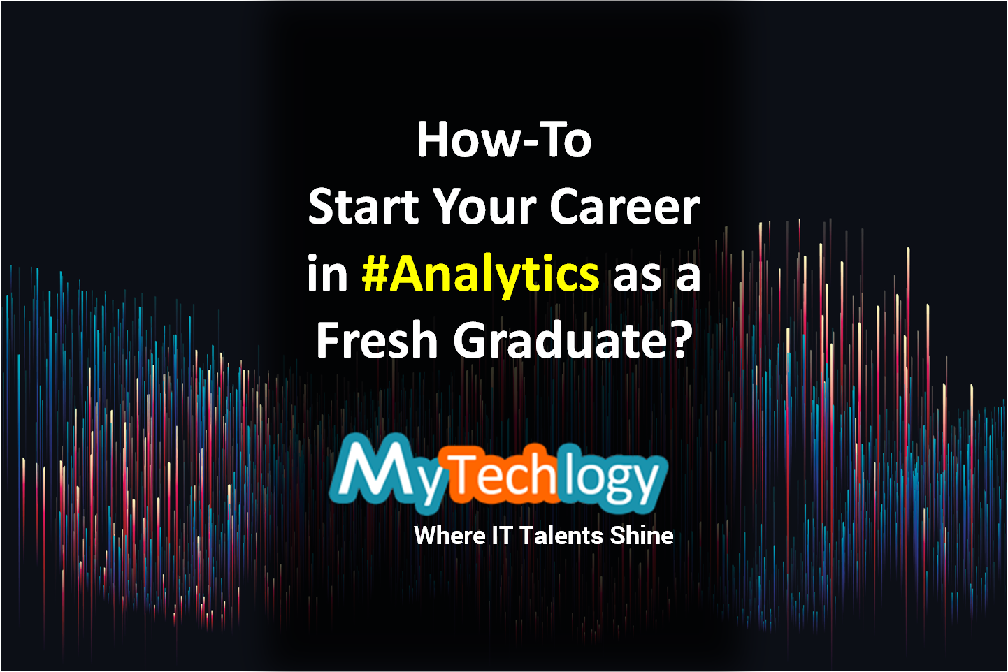 How-To start your career in Analytics as a Fresh Graduate? - Image 1