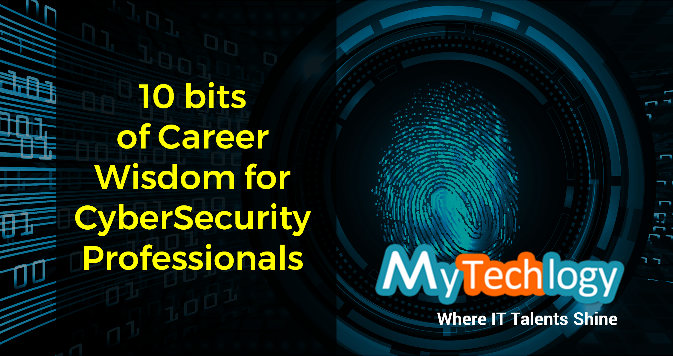 10 bits of wisdom to thrive your career in CyberSecurity - Image 1