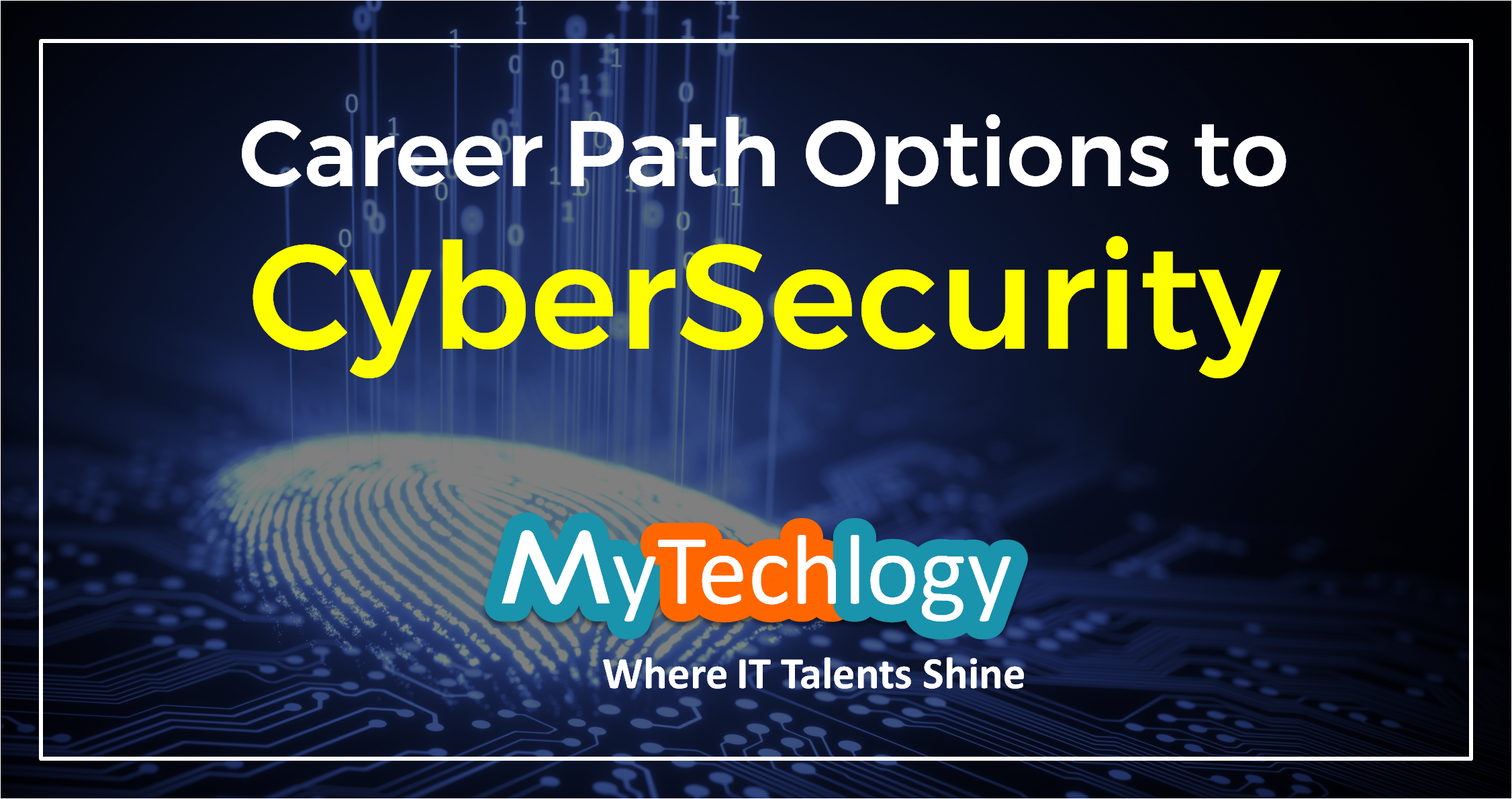 Career Path options and framework to becoming a CyberSecurity professional - Image 1