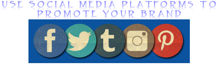How to Use Social Media Platforms for Modern-day Businesses and Brands - Image 1