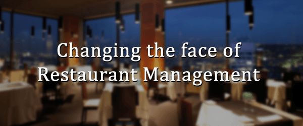 Changing the Face of Restaurant Management - Image 1