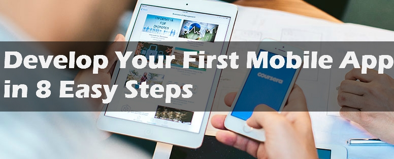 Develop Your First Mobile App in 8 Easy Steps - Image 1