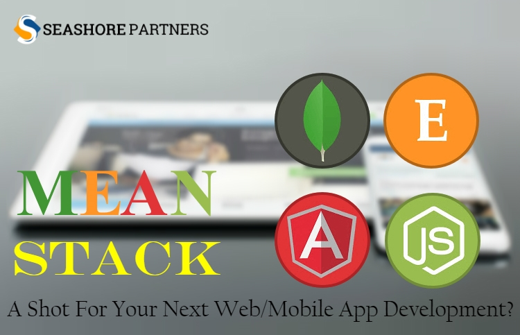 Why Give MEAN Stack A Shot For Your Next Web/Mobile App Development? - Image 1