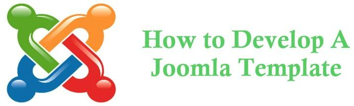 How to Develop Your First Ever Joomla Template? - Image 1
