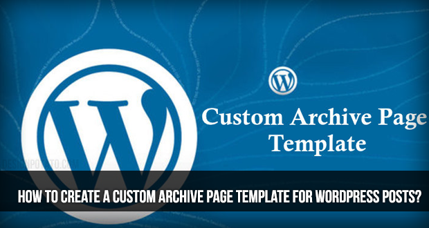 Create a Custom Archive Page Programmatically - 7827   MyTechLogy