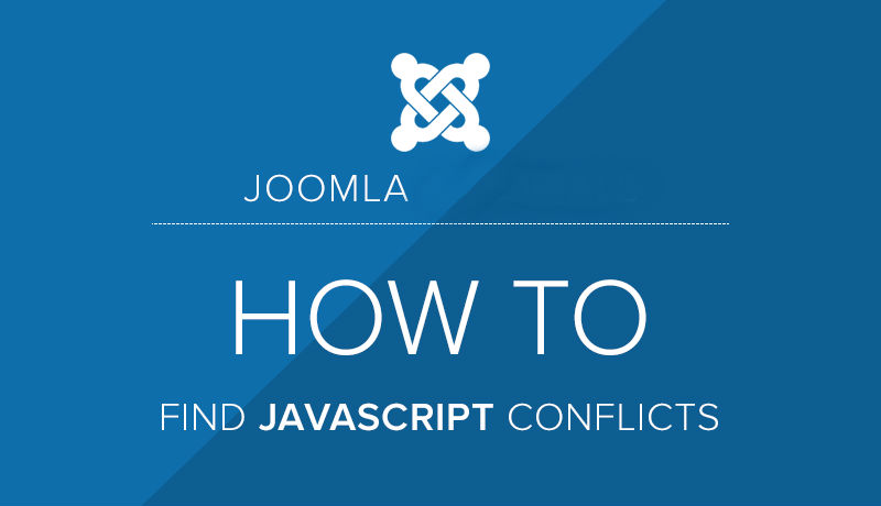How to Resolve JavaScript Conflicts on Your Joomla Website? - Image 1