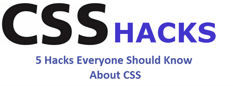 5 Hacks Everyone Should Know About CSS - Image 1