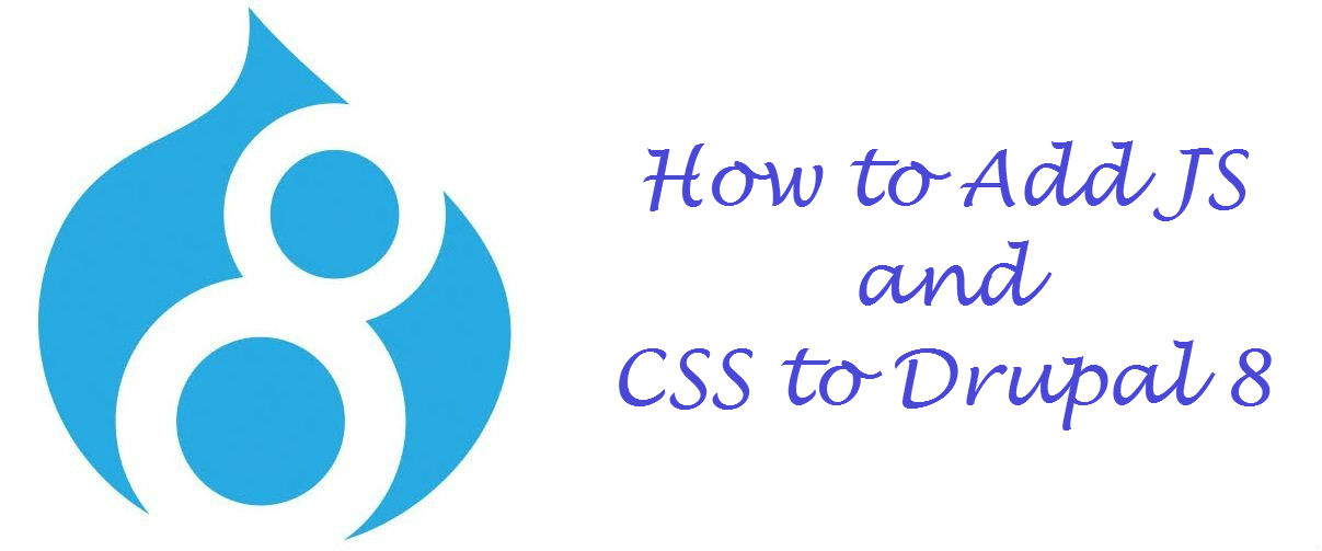 How to Add JS and CSS to Drupal 8? - Image 1
