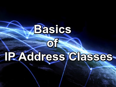 The Basics of IP Address Classes - Image 1