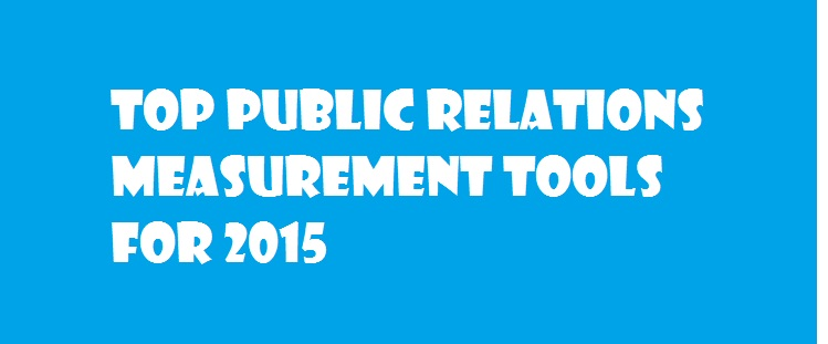 Top Public Relations Measurement Tools For 2015 - Image 1
