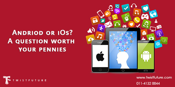 Android or iOS? – A Question Worth Your Pennies - Image 1