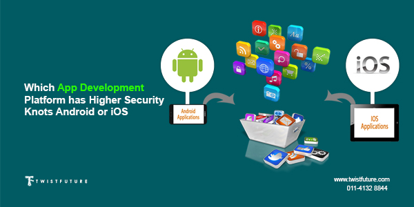 Which app development Platform Has Higher Security knots: iPhone or Android? - Image 1