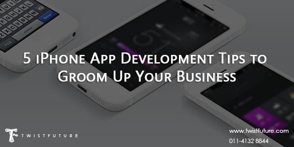 5 iPhone App Development Tips to Groom Up Your Business - Image 1