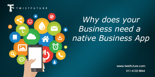Why does your business need a native business App - Image 1