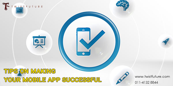 Tips on Making Your Mobile App Successful - Image 1