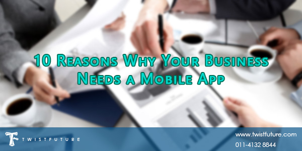 10 Reasons Why Your Business Needs a Mobile App - Image 1