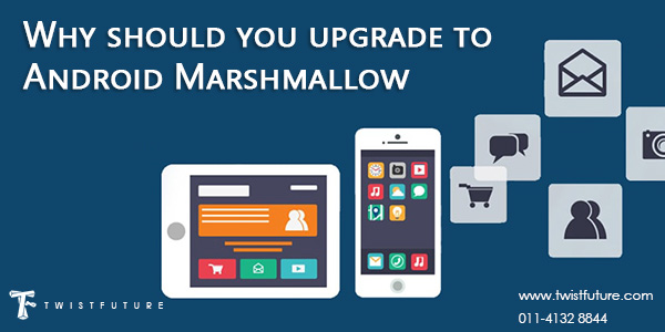 Why should you upgrade to Android Marshmallow? - Image 1