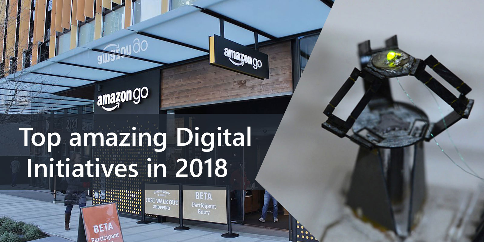 Top amazing Digital Initiatives in 2018 - Image 1