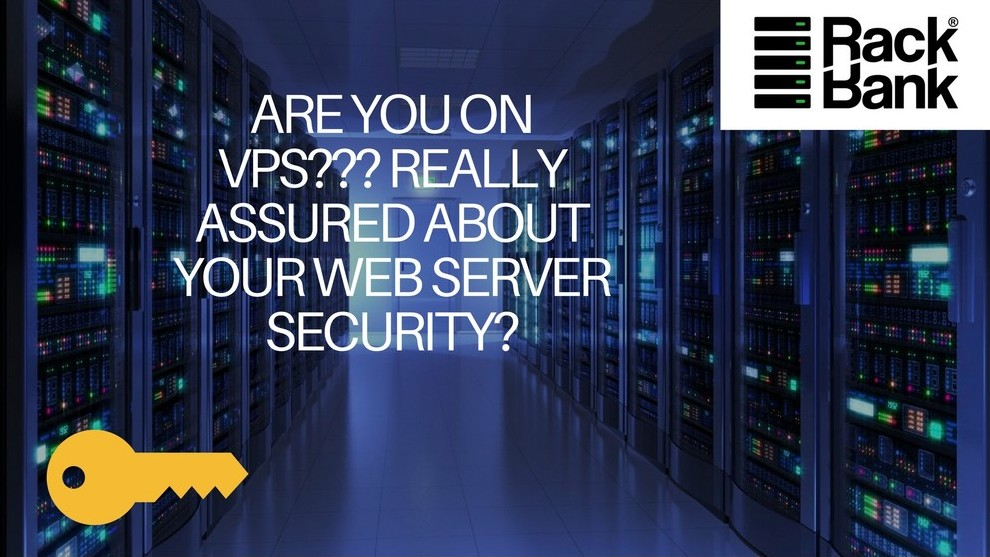 ARE YOU ON VPS??? REALLY ASSURED ABOUT YOUR WEB SERVER SECURITY? - Image 1