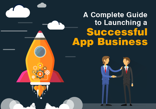 A Complete Guide to Launching a Successful App Business - Image 1