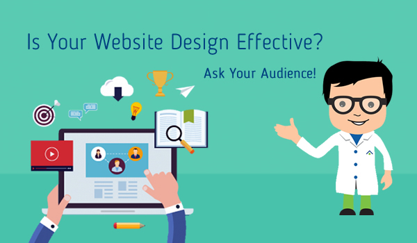 Is Your Website Design Effective? Ask Your Audience! - Image 1