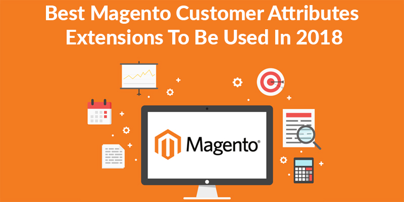7 Effective Magento Customer Attributes Extensions in 2018 - Image 1