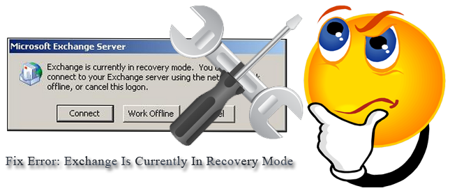 OST file Error Exchange Is Currently in Recovery Mode - Resolved - Image 1