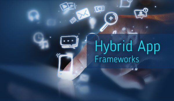 Top 5 Hybrid App Frameworks for Fast Hybrid Mobile App Development - Image 1