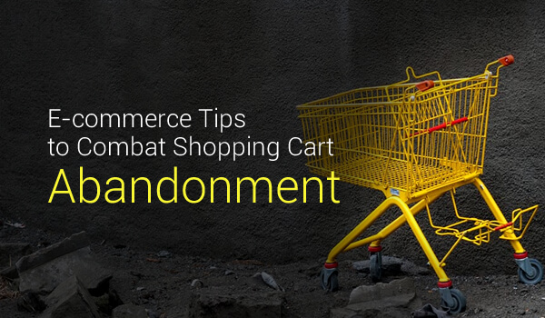 E-commerce Tips to Combat Shopping Cart Abandonment - Image 1