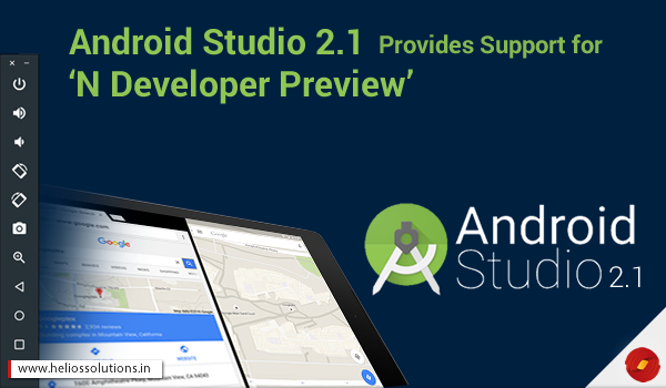 Android Studio 2.1 Provides Support for 'N Developer Preview' - Image 1