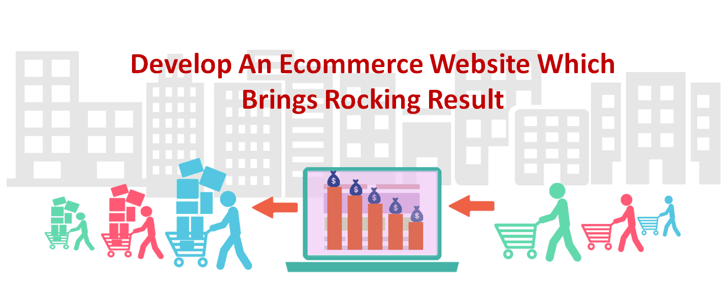 Develop An Ecommerce Website Which Brings Rocking Result - Image 1