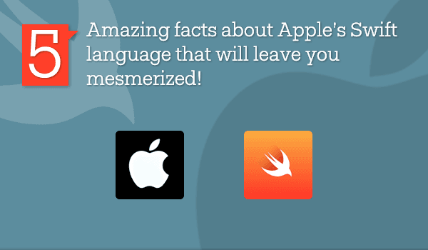 5 amazing facts about Apple's Swift language that will leave you mesmerized! - Image 1