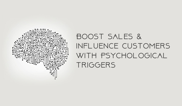How to Boost Sales and Influence Customers with Psychological Triggers? - Image 1