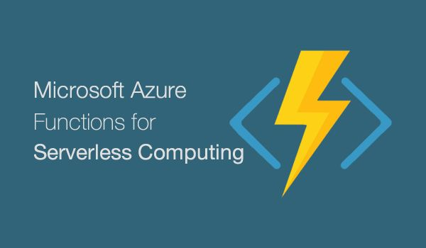 Microsoft Steers to a Serverless Future with Azure Functions - Image 1