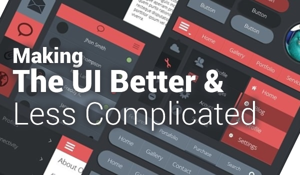 Making The UI Better & Less Complicated - Image 1