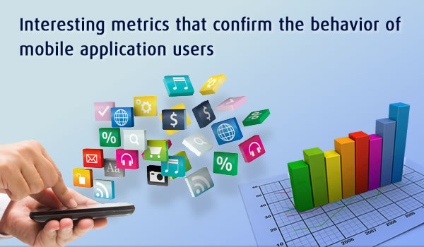 Interesting Metrics That Confirm The Behavior Of Mobile Application Users - Image 1