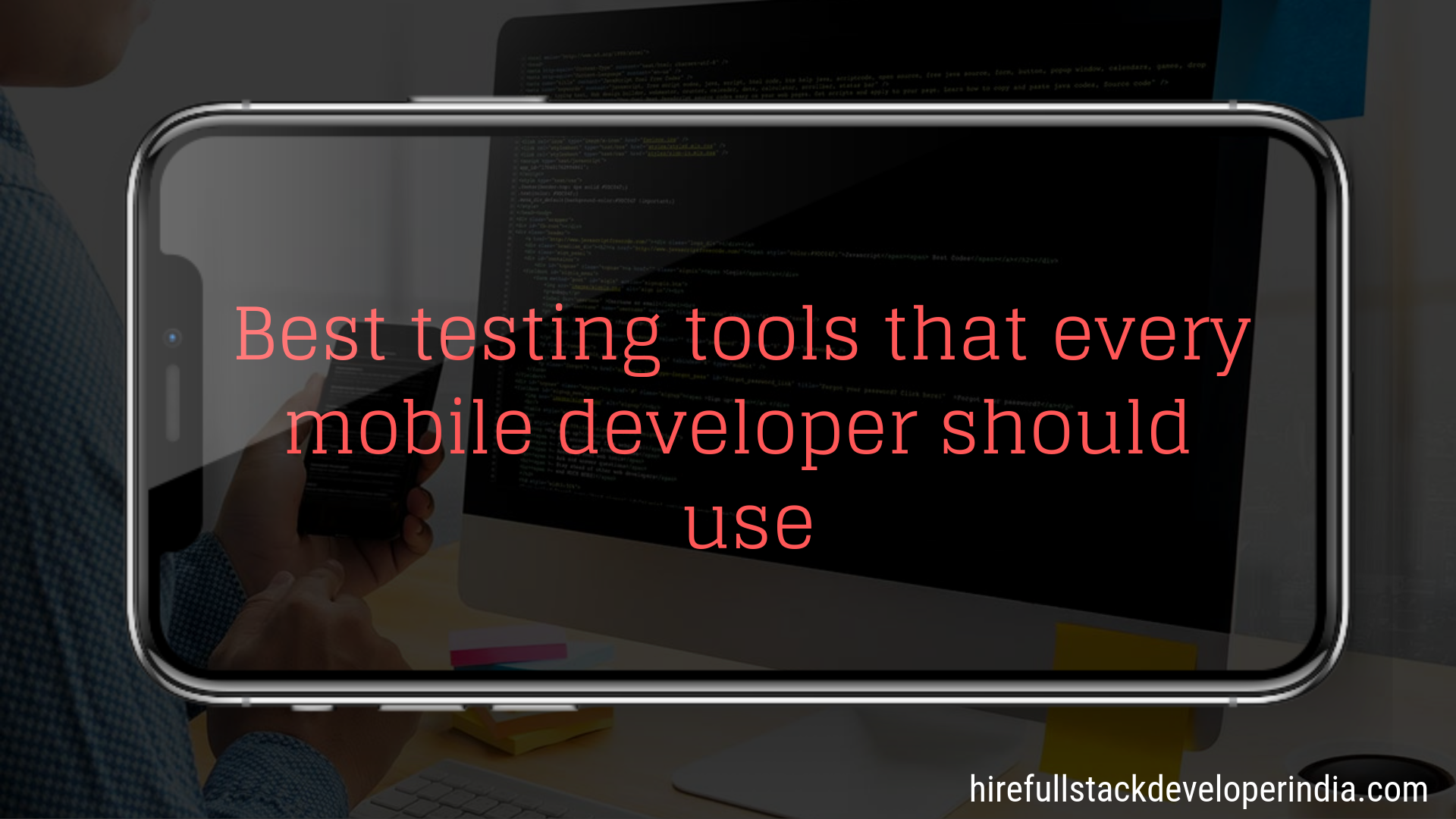 BEST TESTING TOOLS THAT EVERY MOBILE DEVELOPER SHOULD USE: - Image 1