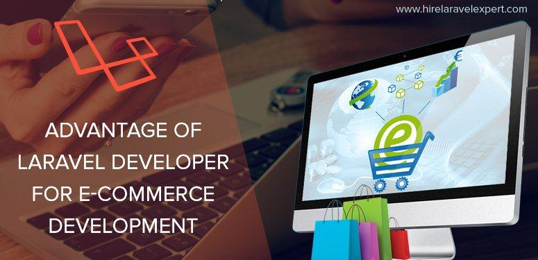Huge Benefits of Hiring Laravel Developer for E-commerce Development - Image 1